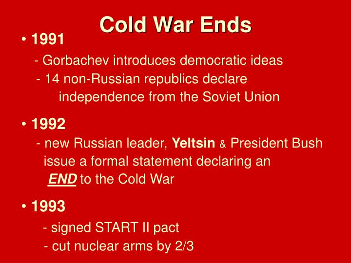 Cold War Ends