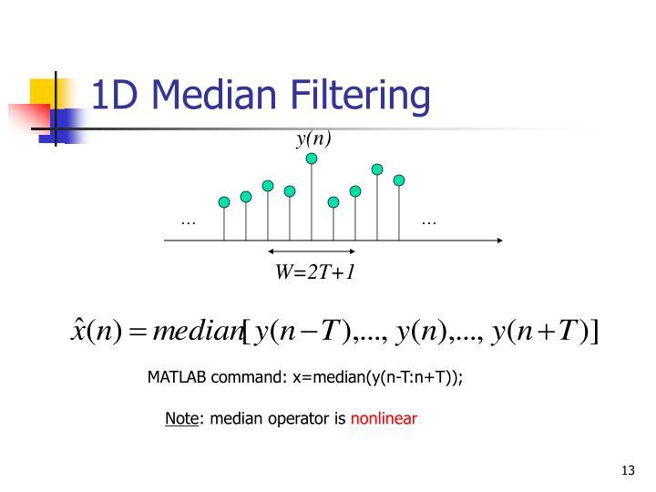 1D Median Filtering