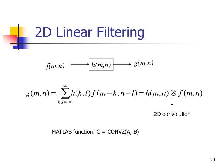 2D Linear Filtering