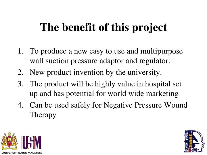 The benefit of this project