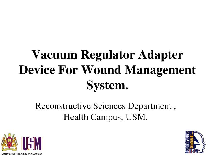 Vacuum regulator adapter device for wound management system