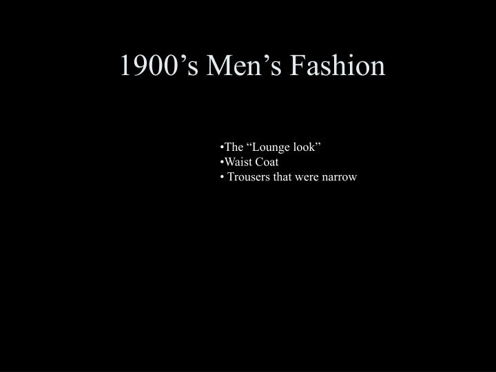 1900's Men's Fashion