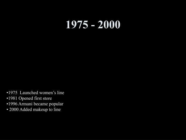 1975 - 2000