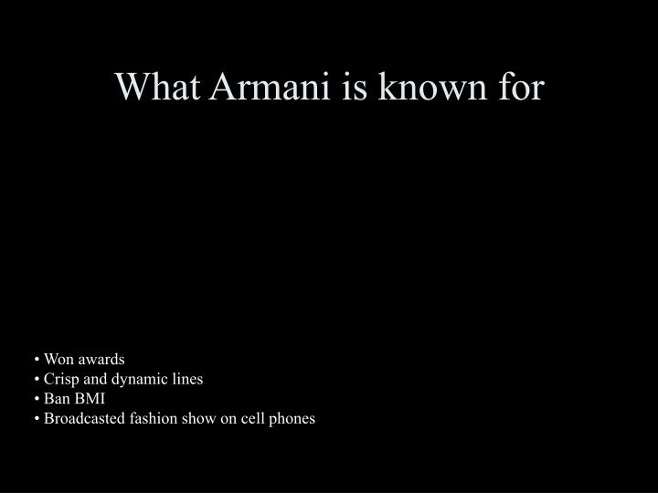 What Armani is known for