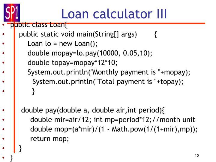 Loan calculator III