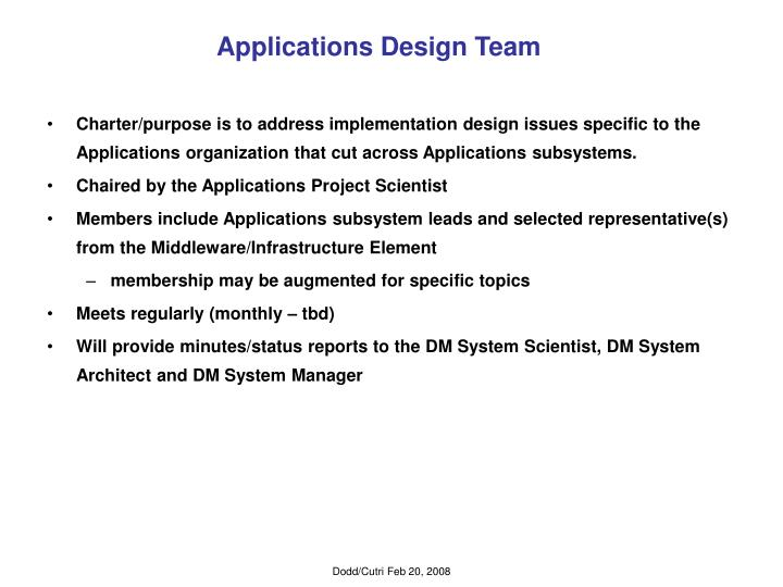 Applications design team