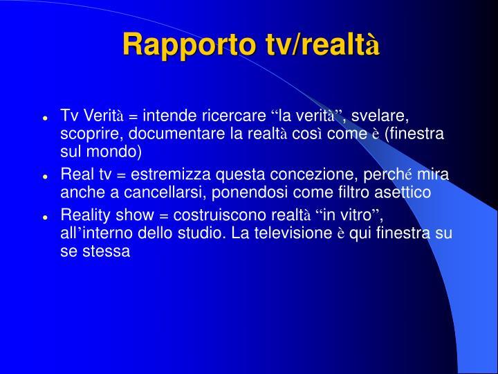 Rapporto tv/realt