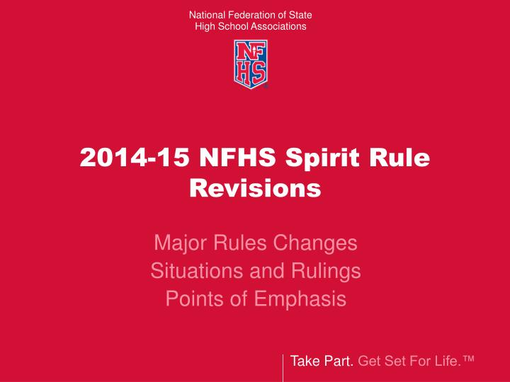 2014 15 nfhs spirit rule revisions