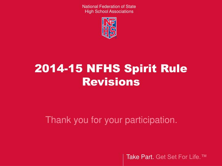 2014-15 NFHS Spirit Rule Revisions