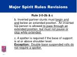 major spirit rules revisions10