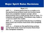 major spirit rules revisions35