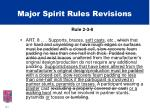 major spirit rules revisions5