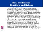 new and revised situations and rulings12