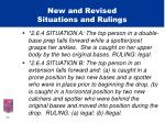 new and revised situations and rulings14