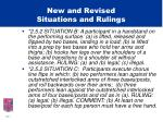 new and revised situations and rulings7