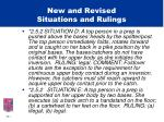 new and revised situations and rulings8