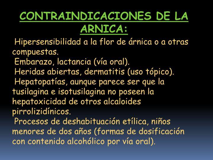 CONTRAINDICACIONES DE LA ARNICA: