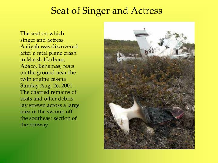 Seat of Singer and Actress