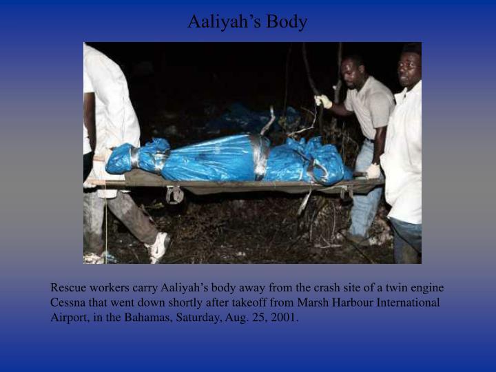 Aaliyah's Body
