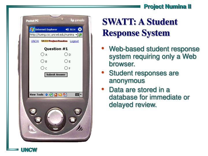 SWATT: A Student Response System