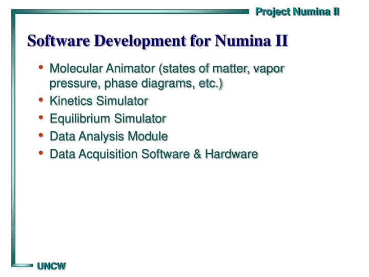 Software Development for Numina II