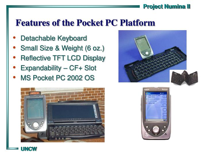 Features of the Pocket PC Platform