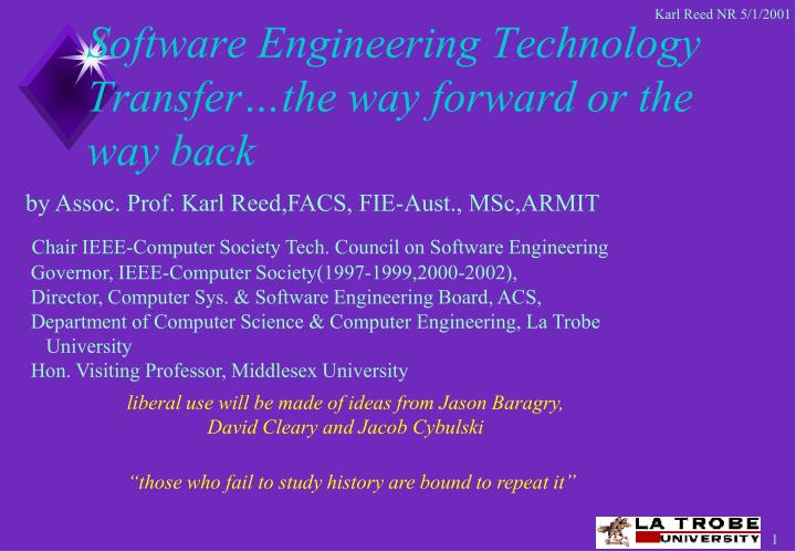 Software engineering technology transfer the way forward or the way back