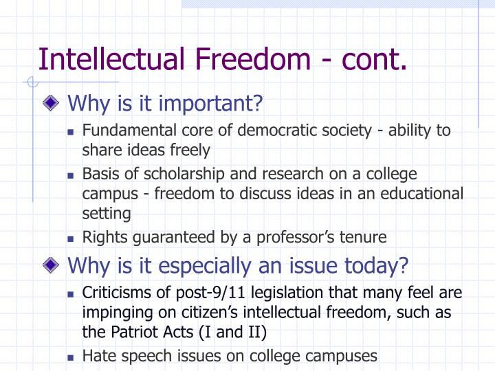 Intellectual freedom cont
