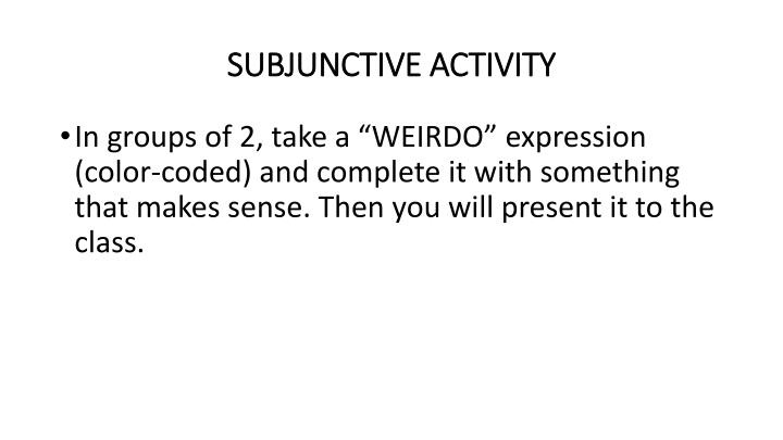 SUBJUNCTIVE ACTIVITY