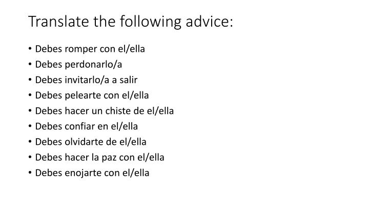 Translate the following advice: