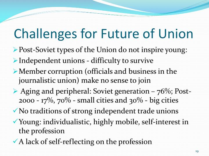 Challenges for Future of Union