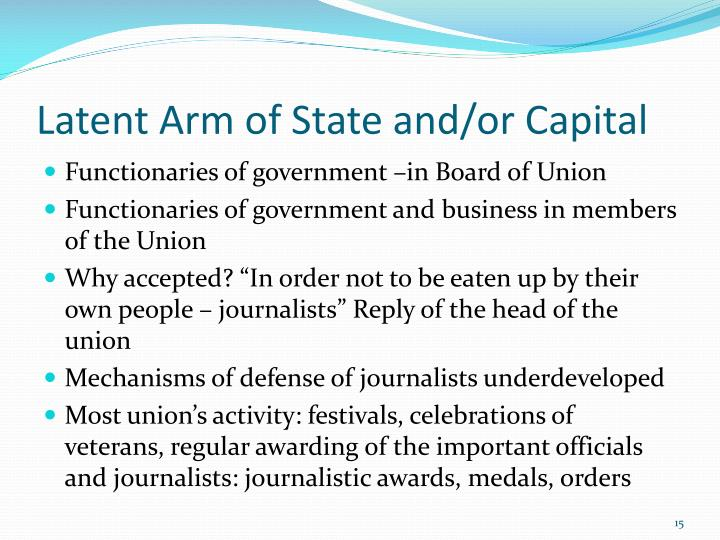 Latent Arm of State and/or Capital