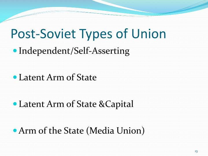 Post-Soviet Types of Union
