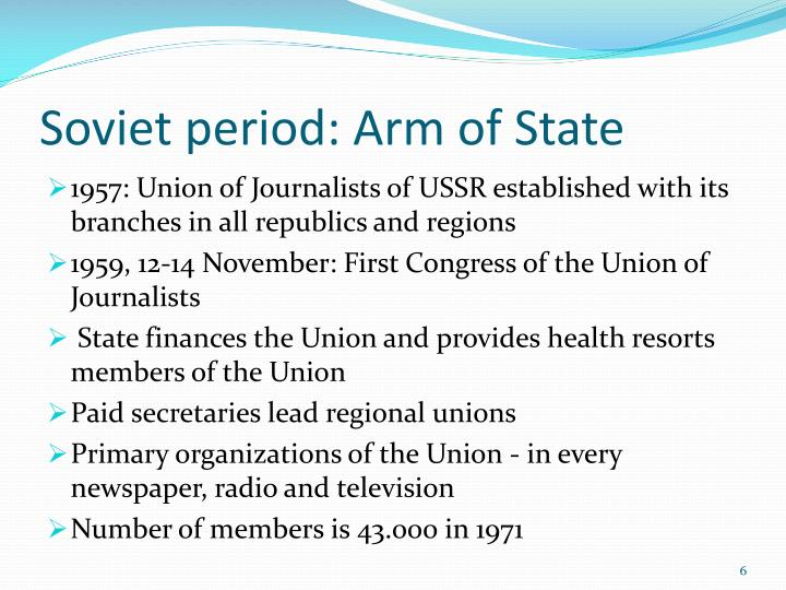 Soviet period: Arm of State