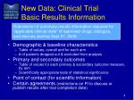new data clinical trial basic results information