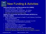 new funding activities