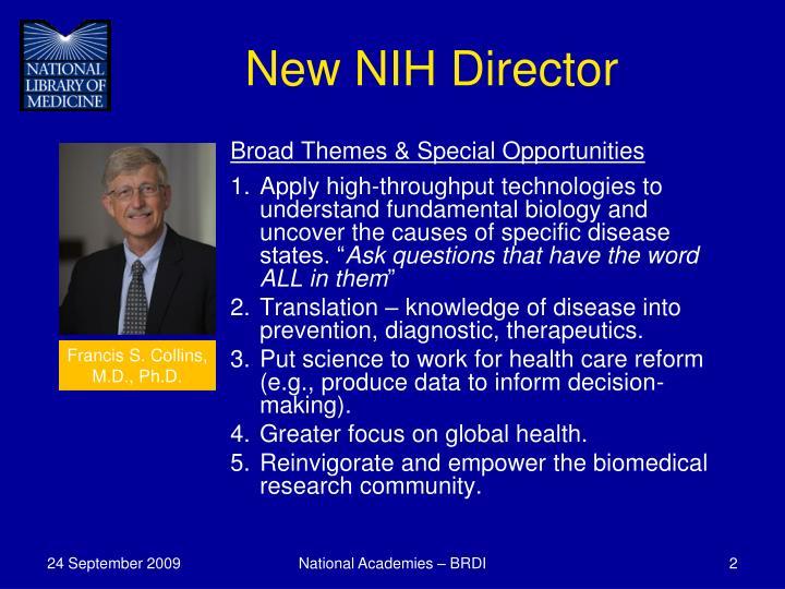 New NIH Director
