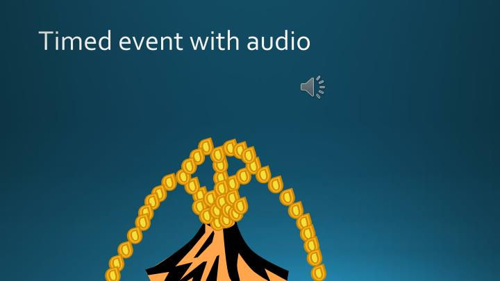 Timed event with audio