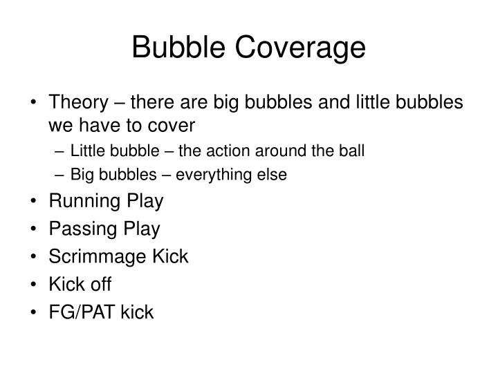 Bubble Coverage