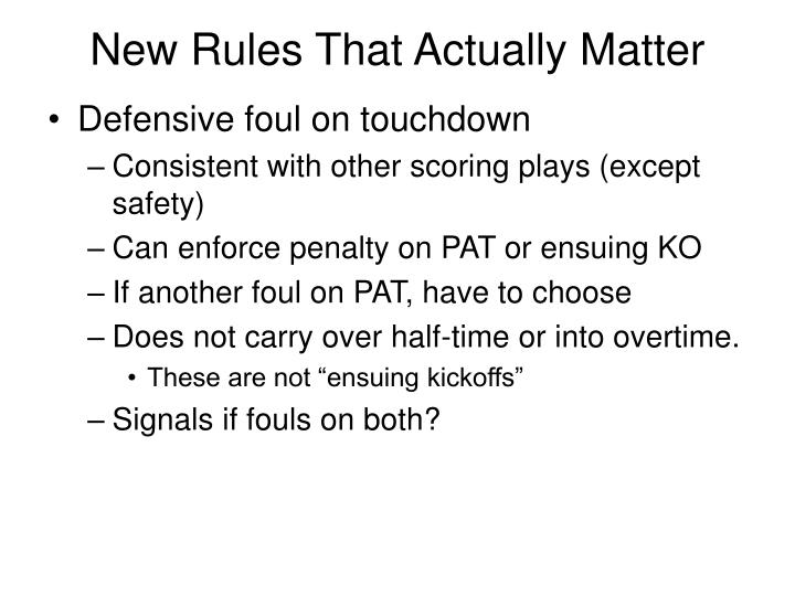 New Rules That Actually Matter