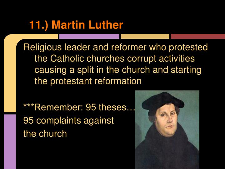 11.) Martin Luther