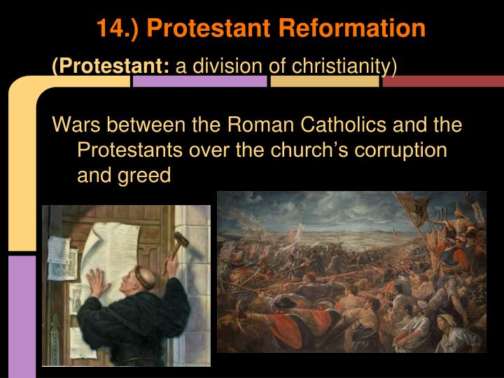 14.) Protestant Reformation