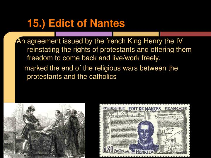 15.) Edict of Nantes