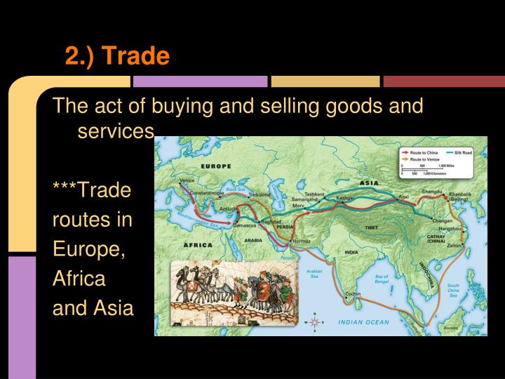 2.) Trade