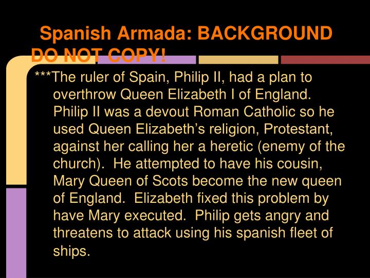 Spanish Armada: BACKGROUND