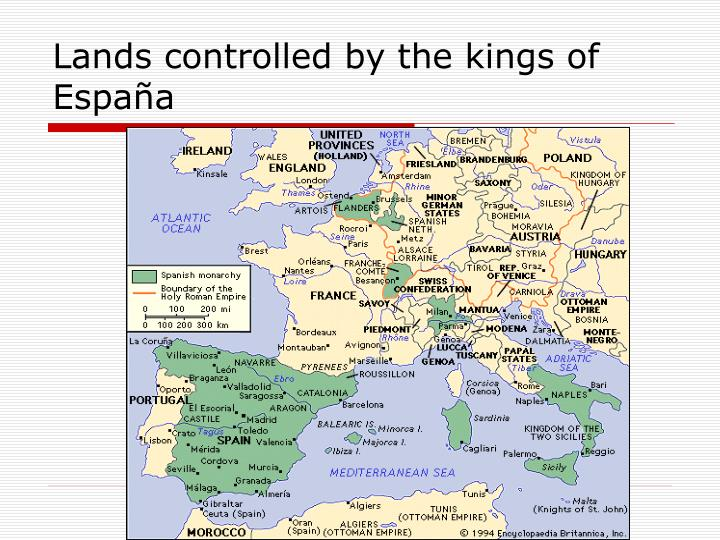 Lands controlled by the kings of España