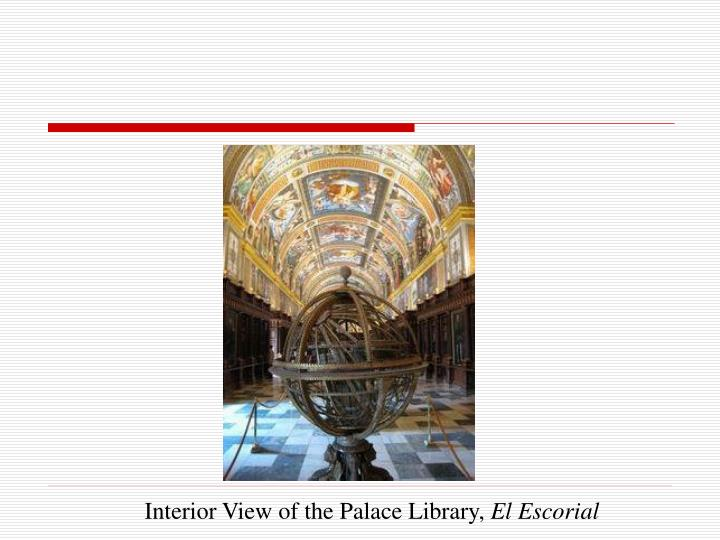 Interior View of the Palace Library,