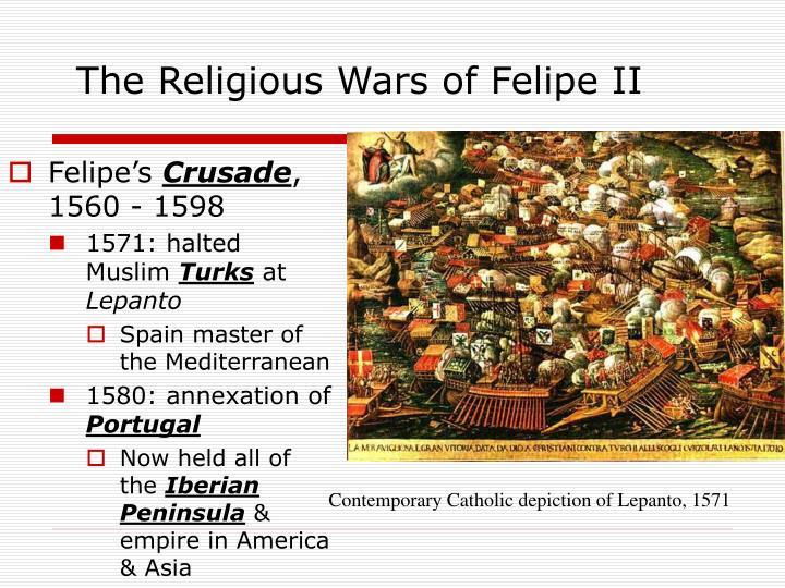 The Religious Wars of Felipe II