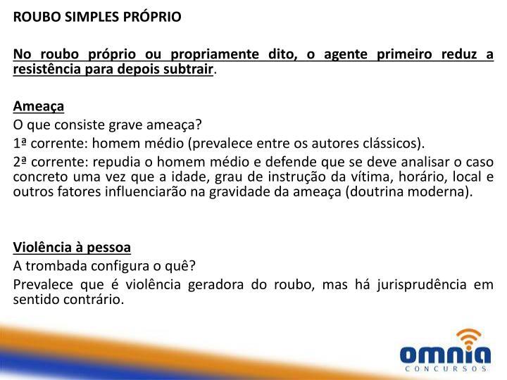 ROUBO SIMPLES PRÓPRIO