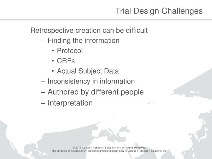 Trial Design Challenges